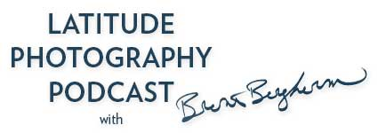 Latitude Photography Podcast